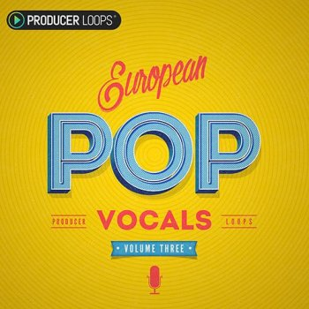 Сэмплы Producer Loops European Pop Vocals Vol 3