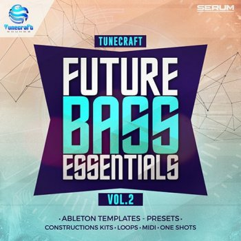 Сэмплы Tunecraft Sounds Future Bass Essentials Vol 2