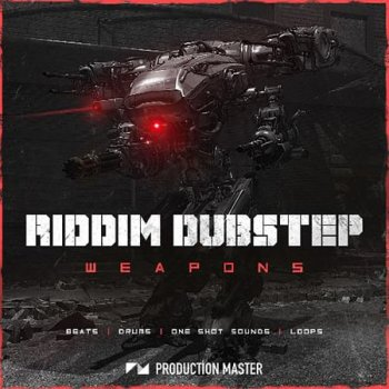 Сэмплы Production Master Riddim Dubstep Weapons