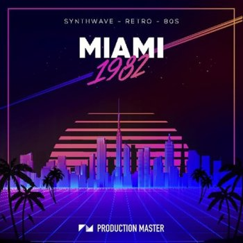 Сэмплы Production Master Miami 1982