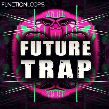 Сэмплы Function Loops Future Trap