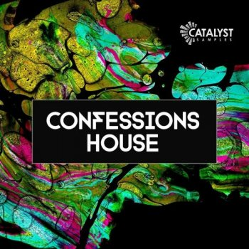 Сэмплы Catalyst Samples Confessions House