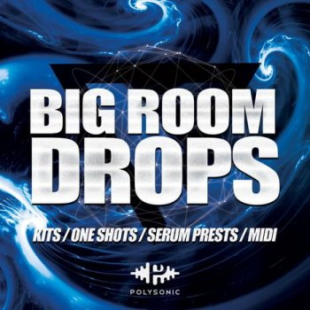 Сэмплы Polysonic Big Room Drops