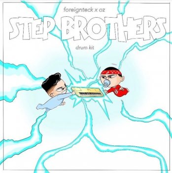 Сэмплы Foreign Teck x OZ StepBrothers Kit Vol.1