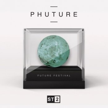 Сэмплы ST2 Samples PHUTURE Future Festival