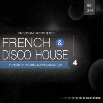 Сэмплы Bingoshakerz French and Disco House 4
