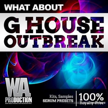 Сэмплы WA Production What About G House Outbreak