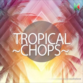 Сэмплы Kryptic Samples Tropical Chops
