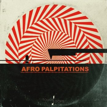 Сэмплы Touch Loops Afro Palpitations