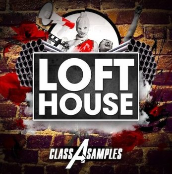 Сэмплы Class A Samples Loft House