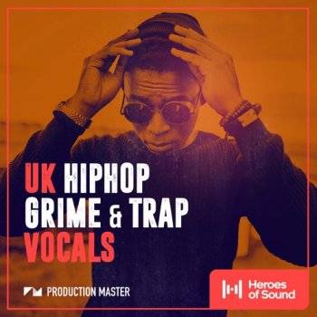 Сэмплы Production Master UK Hip Hop Grime And Trap Vocals