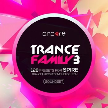 Пресеты Ancore Sounds Trance Family Vol.3 for Spire