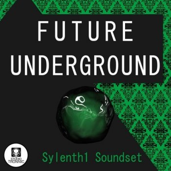 Пресеты Studio Tronnic Future Underground Sylenth1 Soundset Vol.1-2