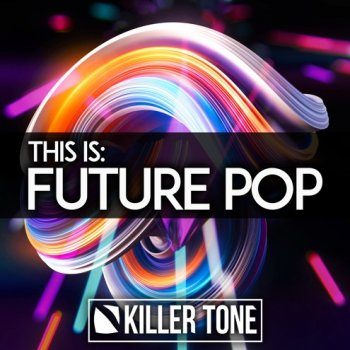Сэмплы Killer Tone This Is Future Pop