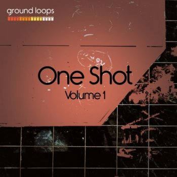 Сэмплы Ground Loops One-Shot Volume 1