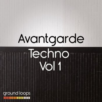 Сэмплы Ground Loops Avantgarde Techno Volume 1