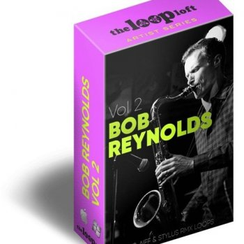 Сэмплы саксофона - The Loop Loft The Bob Reynolds Loop Collection Vol.2