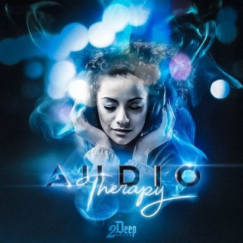 Сэмплы 2DEEP Audio Therapy