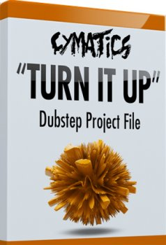 "Проект Cymatics ""Turn It Up"" Dubstep Project File"
