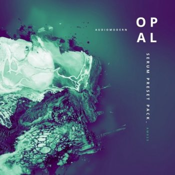 Пресеты Audiomodern OPAL For Serum