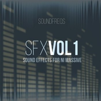Пресеты SoundFreqs SFX Vol.1 Sound Effects for NI Massive