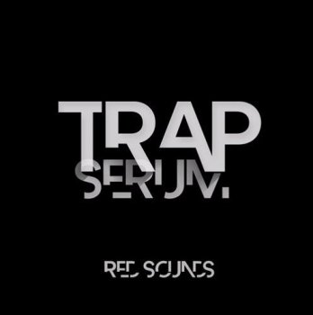 Сэмплы Red Sounds Trap Serum