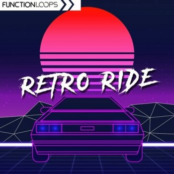 Сэмплы Function Loops Retro Ride