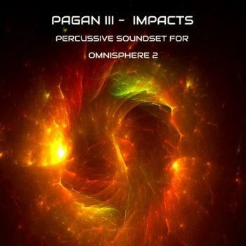 Пресеты Triple Spiral Audio Pagan III Impacts Soundset for Omnisphere 2
