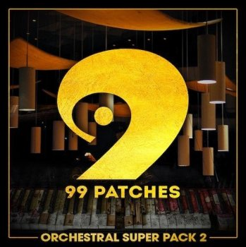 Сэмплы 99 Patches Orchestral Super Pack 2