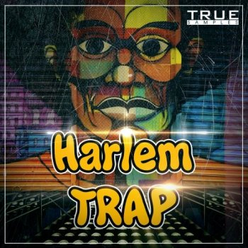 Сэмплы True Samples Harlem Trap