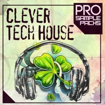 Сэмплы Pro Sample Packs Clever Tech House