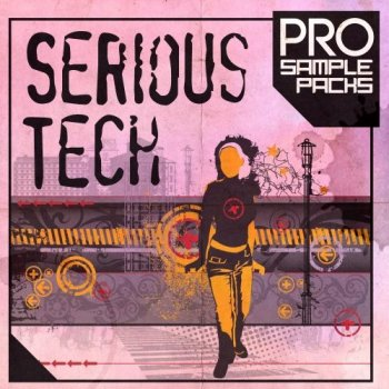 Сэмплы Pro Sample Packs Serious Tech