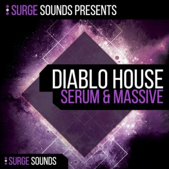 Сэмплы Surge Sounds Diablo House for Serum and Massive