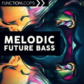 Сэмплы Function Loops Melodic Future Bass