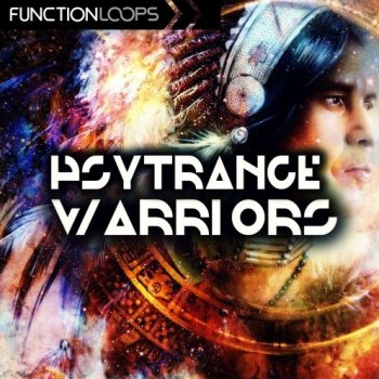 Сэмплы Function Loops Psytrance Warriors