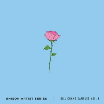 Сэмплы Unison Artist Series Gill Chang Samples Volume 1