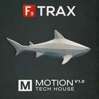 Сэмплы F9 Audio F9 Trax Motion V1 Tech House