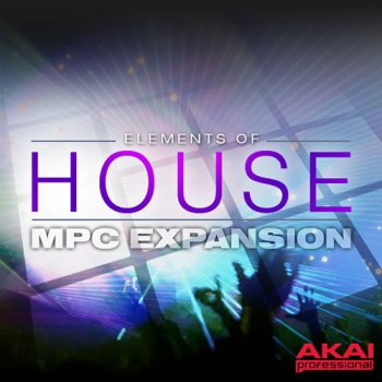 Сэмплы AKAI MPC Software Expansion Elements Of House