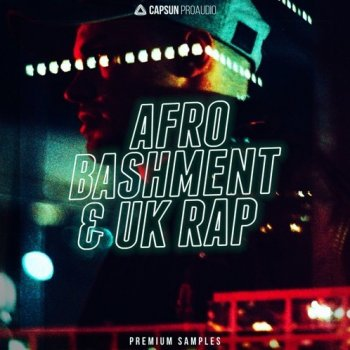 Сэмплы CAPSUN ProAudio Afro Bashment & UK Rap