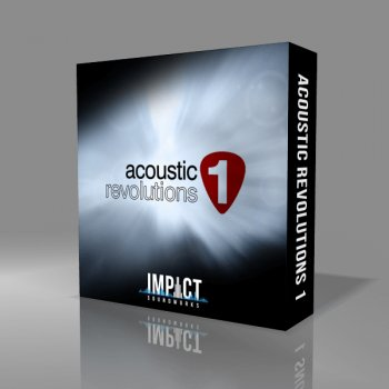 Сэмплы гитары - Impact Soundworks Acoustic Revolutions 1