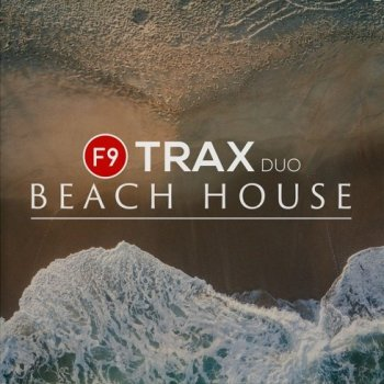 Сэмплы F9 TRAX Duo Beach House