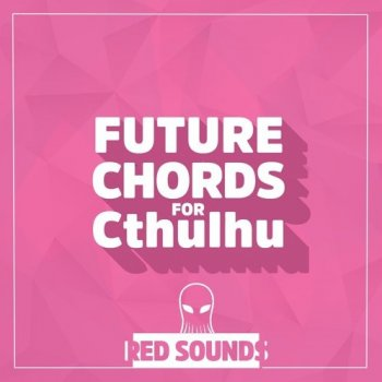 Пресеты Red Sounds Future Chords for Cthulhu