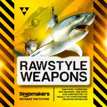 Сэмплы Singomakers Rawstyle Weapons