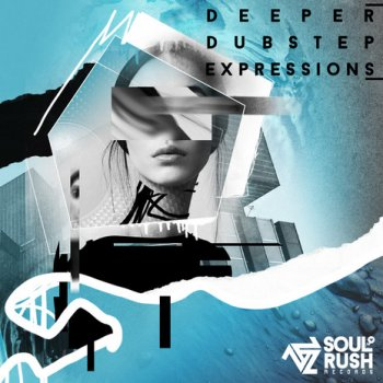 Сэмплы Soul Rush Records Deeper Dubstep Expressions