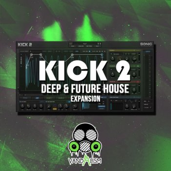 Пресеты Vandalism KICK 2 Deep and Future House Expansion