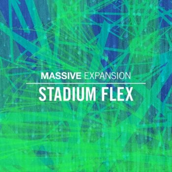 Пресеты Native Instruments Stadium Flex Massive Presets