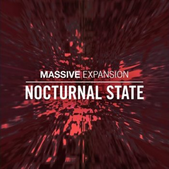 Пресеты Native Instruments Nocturnal State Massive Presets