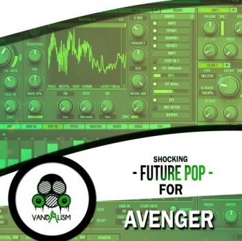 Пресеты Vandalism Shocking Future Pop For Avenger