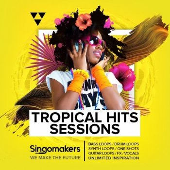 Сэмплы Singomakers Tropical Hits Sessions