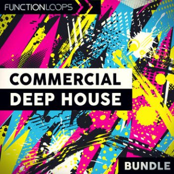 Сэмплы Function Loops Commercial Deep House Bundle